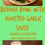 Buddha Bowl With Roasted Garlic Sauce