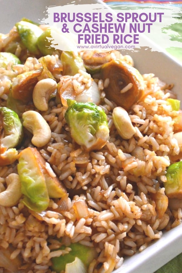 A simple, super speedy & delicious fried rice which brings together fresh, sweet brussels sprouts, nutty brown rice & buttery cashew nuts in a delicious tamari, maple sauce. #friedrice #brusselssprouts #cashews #vegan