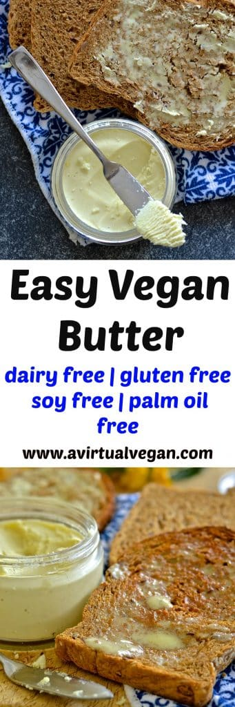 Homemade vegan butter no emulsifiers ready in mins a virtual vegan - Unknown uses of butter ...
