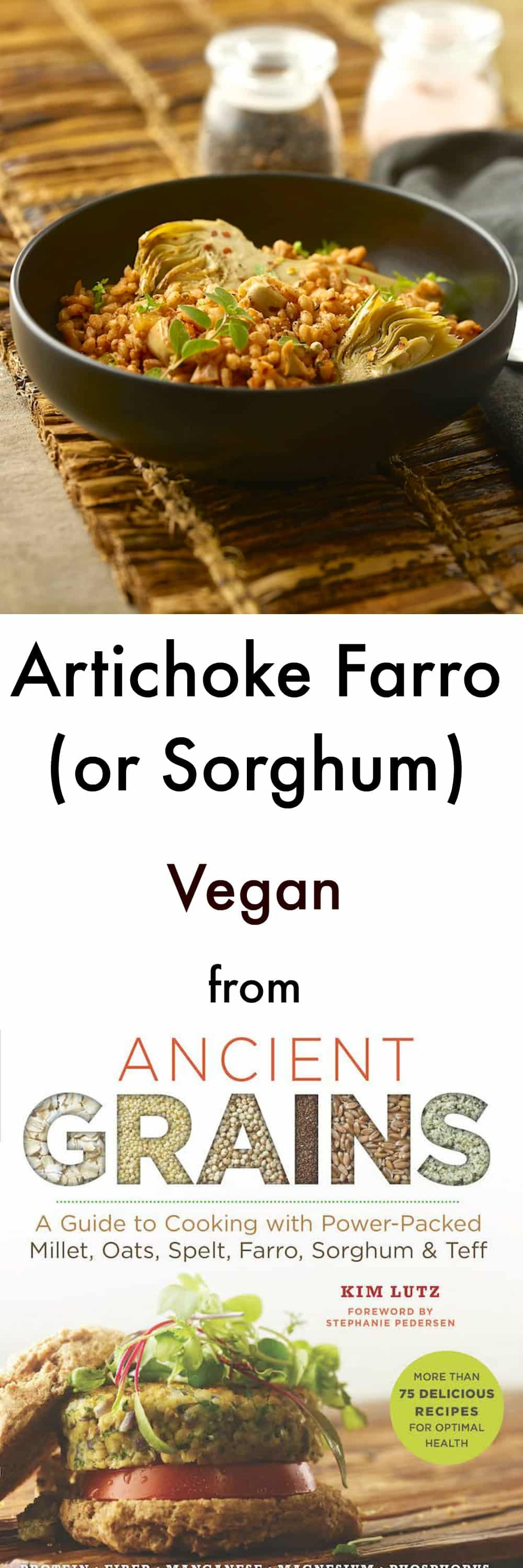 Artichokes & farro come together beautifully in this super speedy, very nutritious, one pot Artichoke Farro recipe from Ancient Grains: A Guide to Cooking with Power-Packed Millet, Oats, Spelt, Farro, Sorghum & Teff by Kim Lutz.