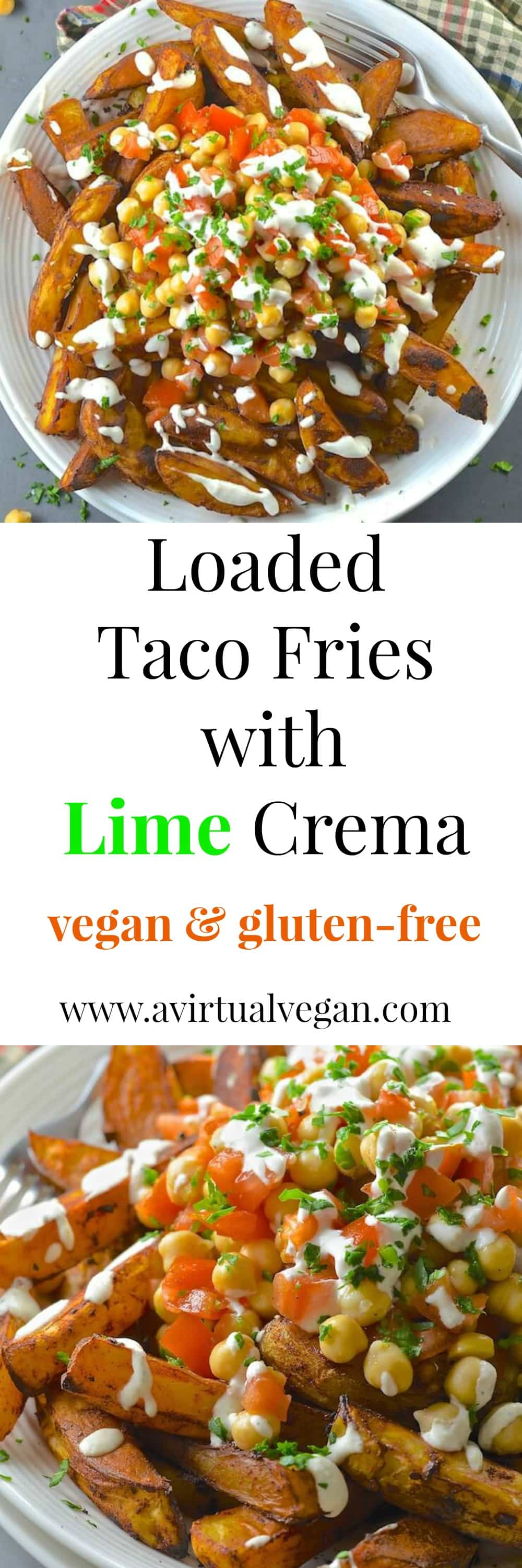 Loaded Taco Fries with a generous drizzle of Lime Crema. Healthy, oil-free & delicious.