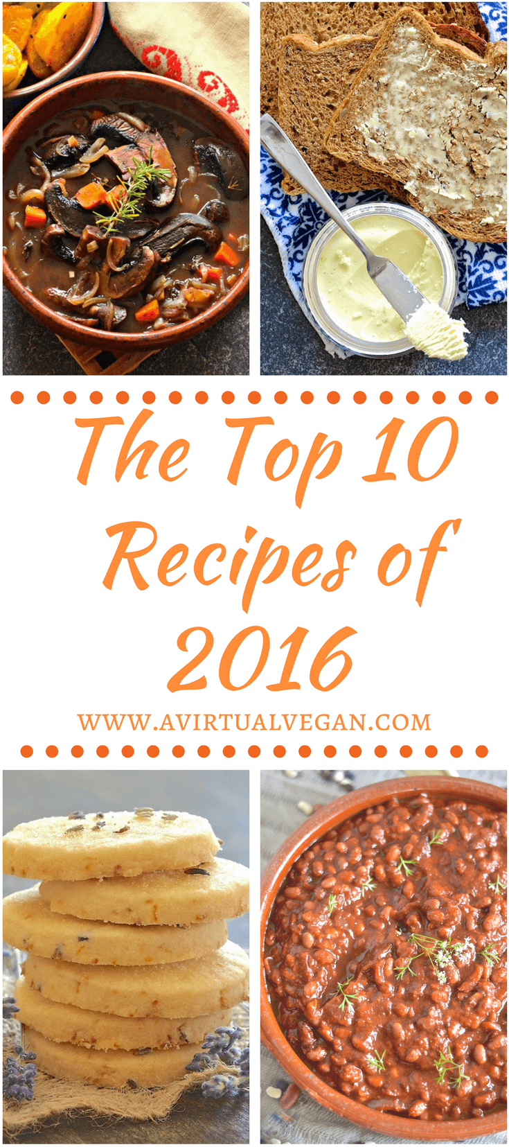 Find out what the top 10 recipes on A Virtual Vegan in 2016 were!