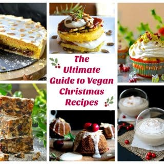 The Ultimate Guide to Vegan Christmas Recipes