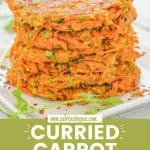 Light & perfectly spiced Curried Carrot Fritters. Quick, simple & delicious!