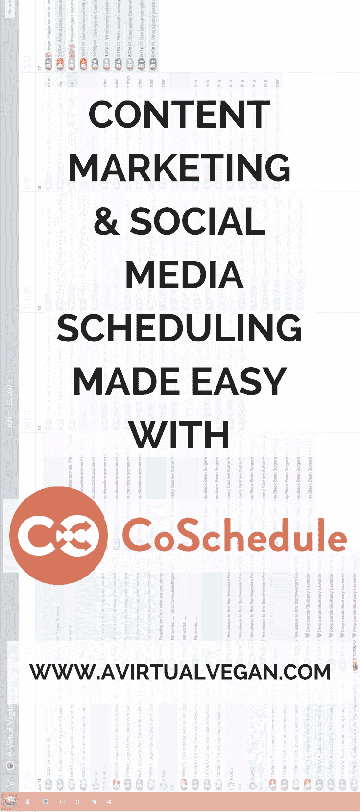 A blogger's guide to social media scheduling and content marketing with the powerful and intuitive CoSchedule editorial calendar