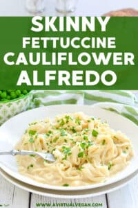 Quick & easy Skinny Fettuccine Cauliflower Alfredo. It's rich, creamy & delicious and also happens to be really low in calories & virtually fat free!