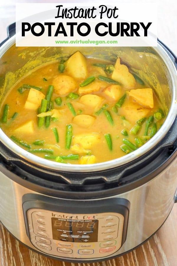 Vegan Instant Pot Potato Curry! Super quick, easy, nutritious & delicious, plus it's really budget friendly!#instantpot #vegan #curry