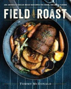 FIELD ROAST: 101 ARTISAN VEGAN MEAT RECIPES TO COOK, SHARE & SAVOR - Vegan Paella