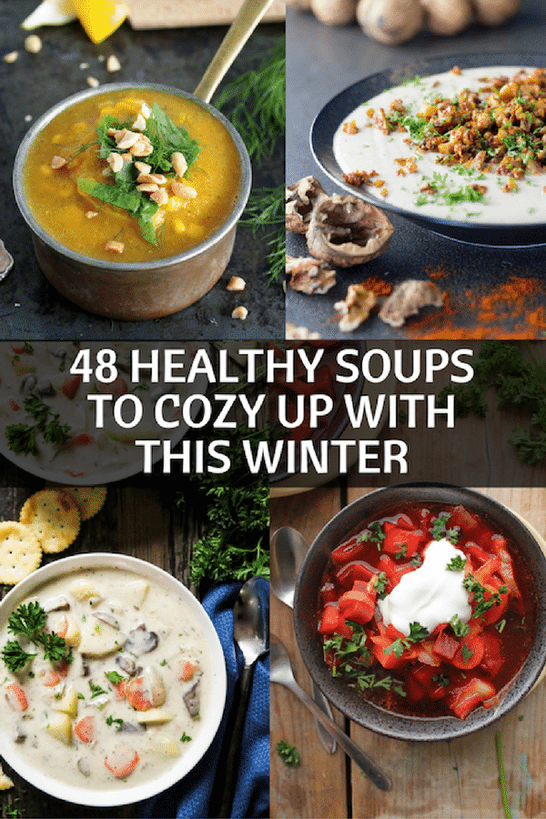 48 Delicious, plant-based & healthy soups to keep you cozy this winter. All packed with flavour and perfect for warming you from the inside out!