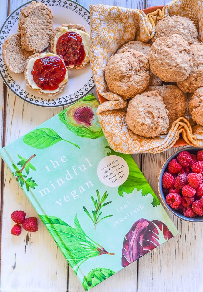 The Mindful Vegan by Lani Muelrath and Healthy Vegan Biscuits split with jam and butter