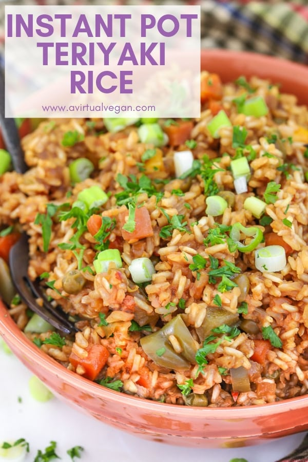 A complete meal made in one-pot - This Teriyaki Instant Pot Rice will be a great addition to your mid week dinner rotation. It's so easy! Stovetop instructions are included too in case you don't have an Instant Pot. #instantpot #vegan #vegetarian #rice #teriyaki #entree #dinner