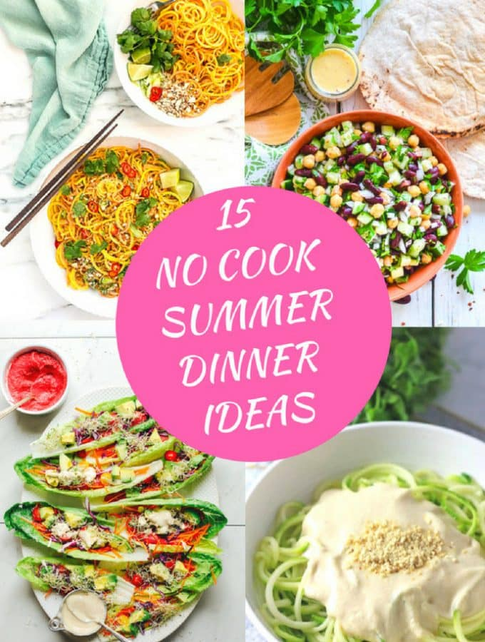 15 No Cook Summer Dinner Ideas