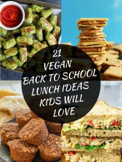 21 Vegan Back To School Lunch Ideas Kids Will Love