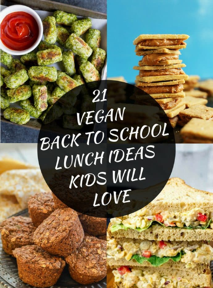 21 Vegan Back To School Lunch Ideas Kids Will Love