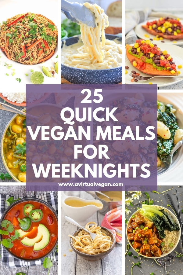 Crush those weeknight goals, eat well & still have time to put your feet up, with these 25 quick vegan meals that take 30 minutes or less. #vegan #vegandinners