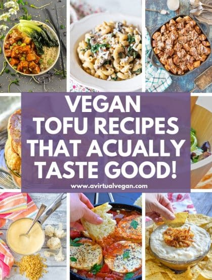 A collection of vegan tofu recipes that transform tofu in unexpected & super tasty ways, plus some handy tips for preparing and cooking tofu.