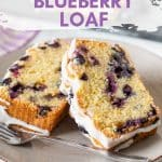 Soft & fluffy Lemon Blueberry Loaf. Loaded with juicy, fresh lemon, studded with blueberries and drizzled in lemon glaze. Made in one bowl and no mixer required!