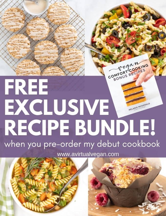 Vegan Comfort Cooking FREE exclusive recipe bundle - A Virtual Vegan - Melanie McDonald