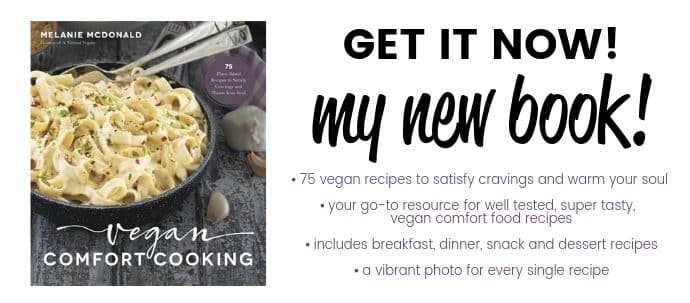 an ad for the cookbook Vegan Comfort Cooking by Melanie McDonald