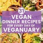 31 vegan dinner recipes for Veganuary