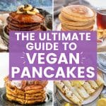 The ultimate guide to vegan pancakes