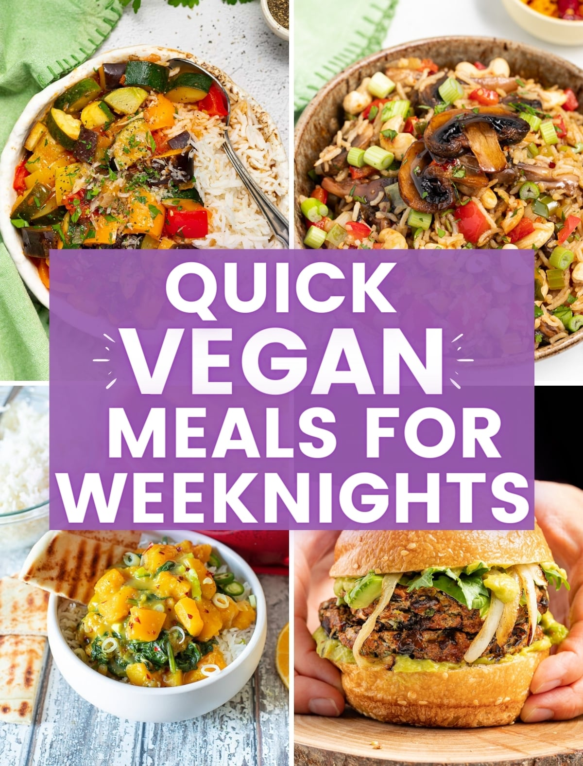 Quick Vegan Meals For Weeknights