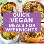 quick vegan meals for weeknights